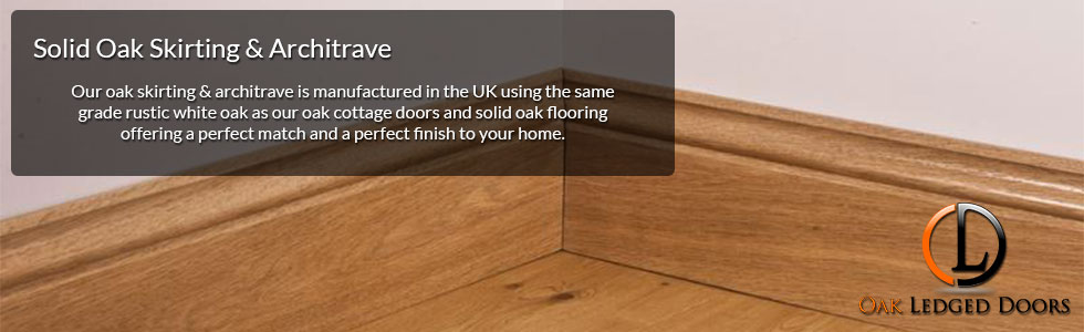 Solid Oak Skirting & Architrave